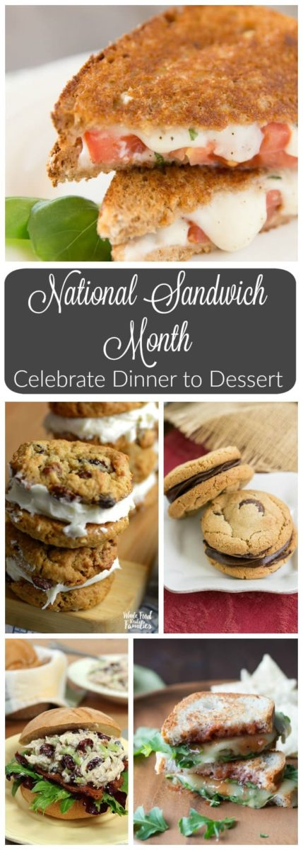 Celebrate National Sandwich Month from dinner to dessert with your favorite bloggers from around the web!