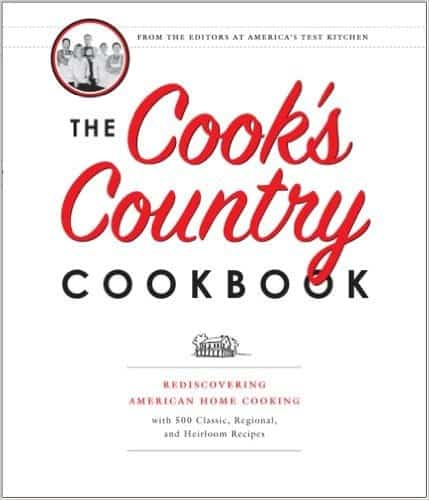 The Cooks Country Cookbook - Rediscovering American Home Cooking