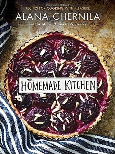 The Homemade Kitchen - Alana Chernila