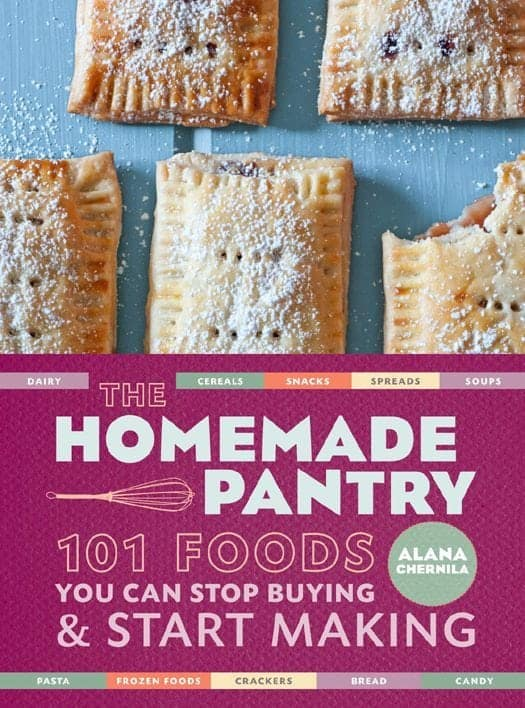 The Homemade Pantry - Alana Chernila